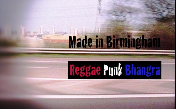 Screen Grab of Made In Birmingham: Reggae Punk Bhangra